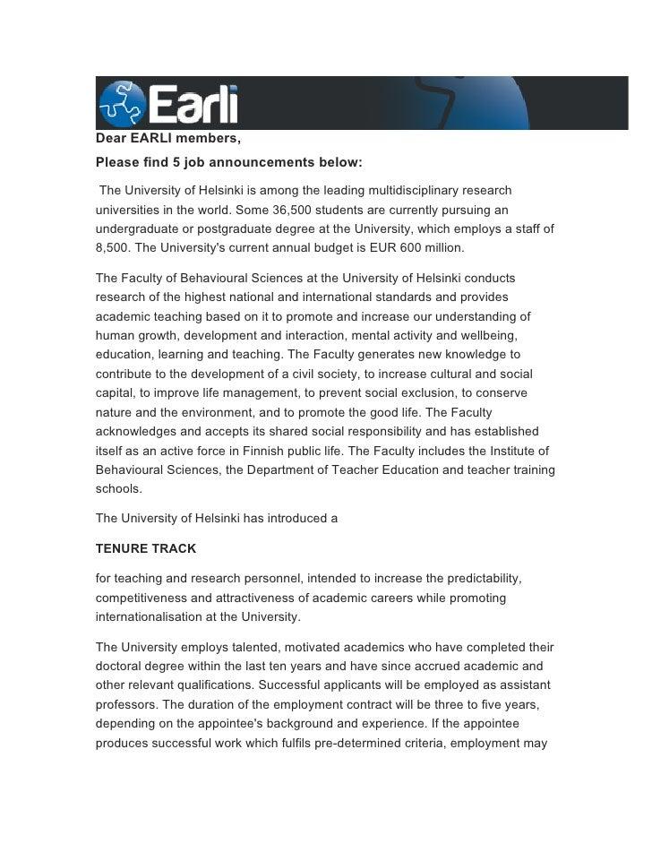 Dear EARLI members,Please find 5 job announcements below:The University of Helsinki is among the leading multidisciplinary...