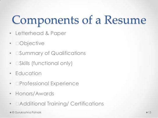 gurukrushna patnaik 12 13 components of a resume - A Resume For A Job Application