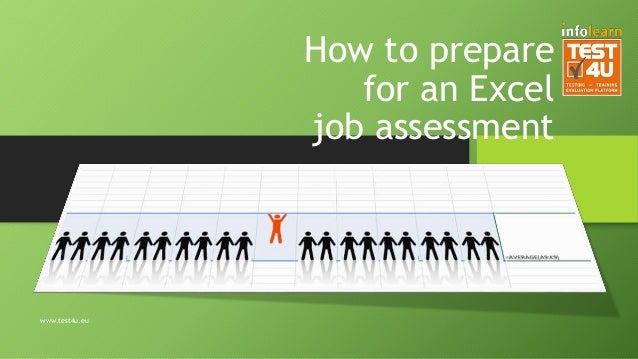 How to prepare for an Excel job assessment www.test4u.eu