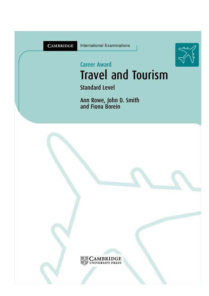 International ExaminationsCareer AwardTravel and TourismStandard LevelAnn Rowe, John D. Smithand Fiona Borein