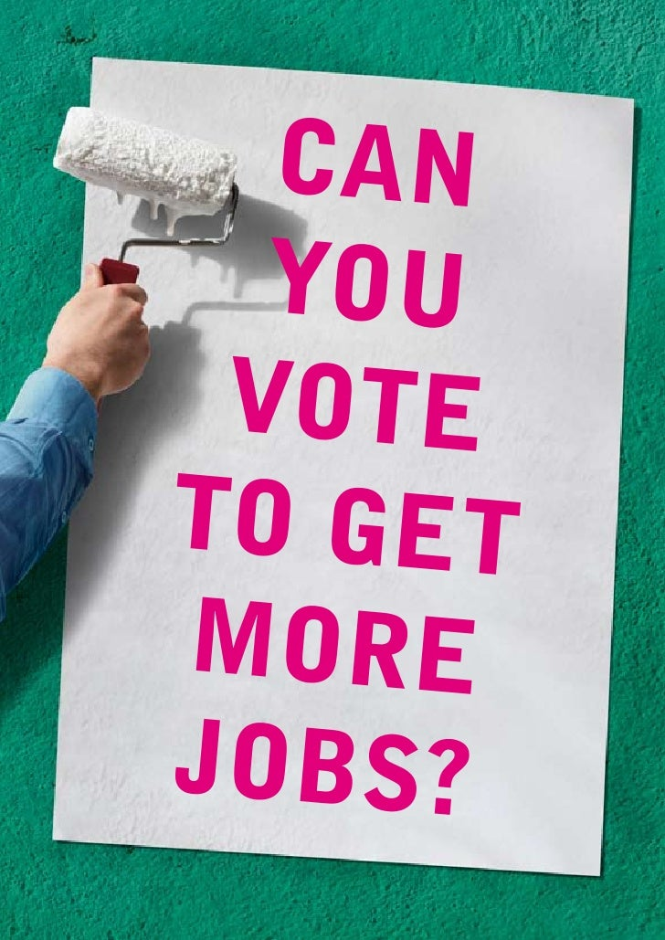 Can   you  vote to get more jobs?