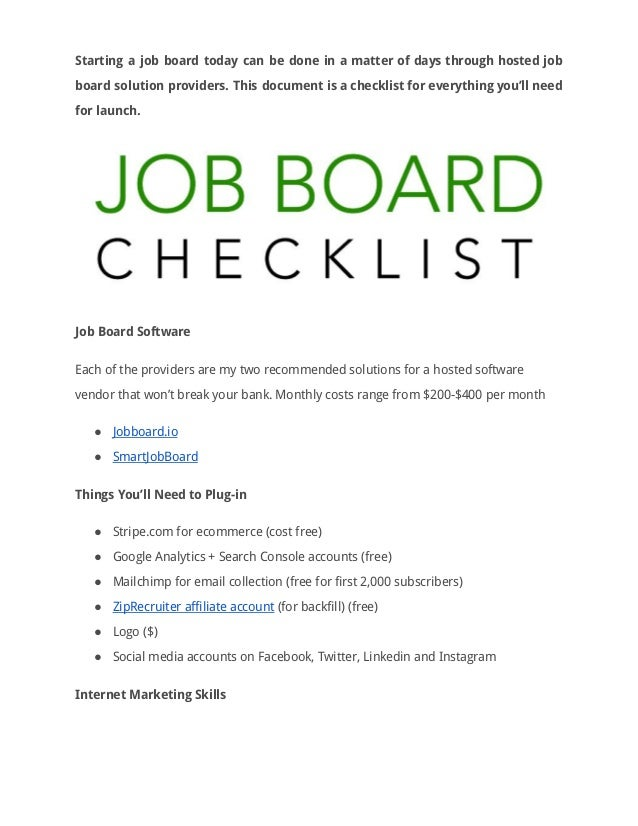 Starting a job board today can be done in a matter of days through hosted job                board solutio...