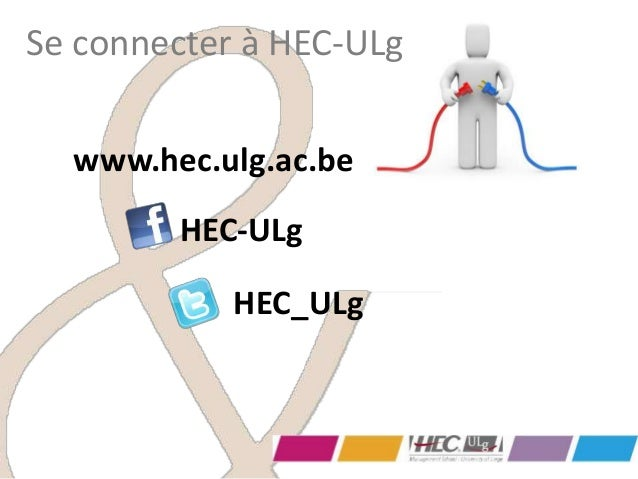 www.hec.ulg.ac.beSe connecter à HEC-ULgHEC_ULgHEC-ULg