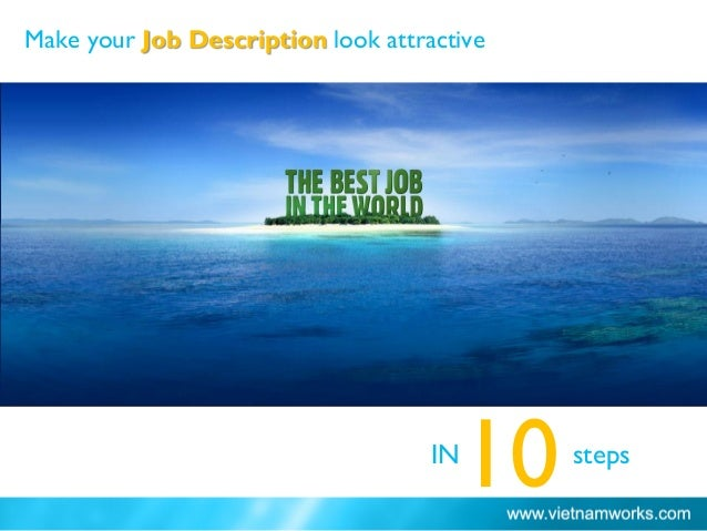 Make your Job Description look attractive IN steps 10