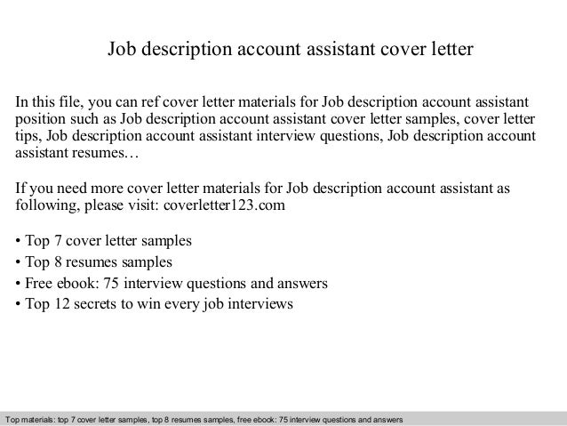 Job Description Account Assistant Cover Letter In This File, You Can Ref Cover  Letter Materials ...