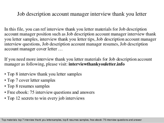 Job Description Account Manager Interview Thank You Letter In This File,  You Can Ref Interview ...  Account Manager Job Description