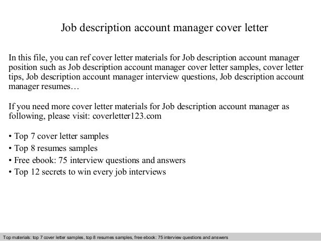 Job Description Account Manager Cover Letter In This File, You Can Ref  Cover Letter Materials ...  Account Manager Job Description