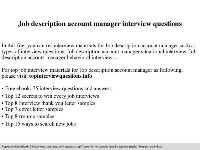 Job Description Account Manager Interview Questions In This File, You Can  Ref Interview Materials For ...