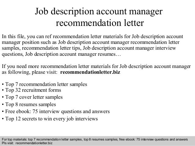 Delightful Job Description Account Manager Recommendation Letter In This File, You Can  Ref Recommendation Letter Materials ...  Account Manager Job Description