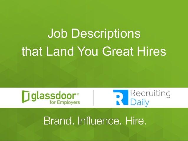 Confidential  and  Proprietary © Glassdoor,  Inc.  2008-2015#Glassdoor Job Descriptions  that Land You Great ...