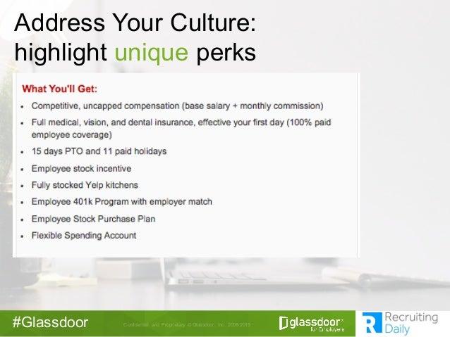 Confidential  and  Proprietary © Glassdoor,  Inc.  2008-2015#Glassdoor Address Your Culture:  highlight unique ...