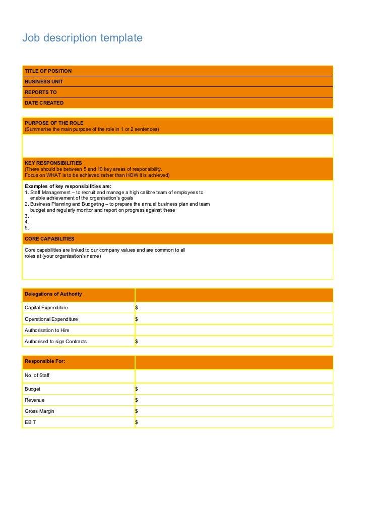 Job description templateTITLE OF POSITIONBUSINESS UNITREPORTS TODATE CREATEDPURPOSE OF THE ROLE(Summarise the main purpose...