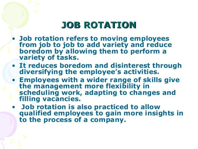 job rotation job enlargement and job enrichment business essay Seven differences between job enlargement and job enrichment are explained here  which are job rotation, job engineering, job enlargement,  business leave a.