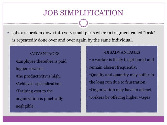 job simplification advantages and disadvantages