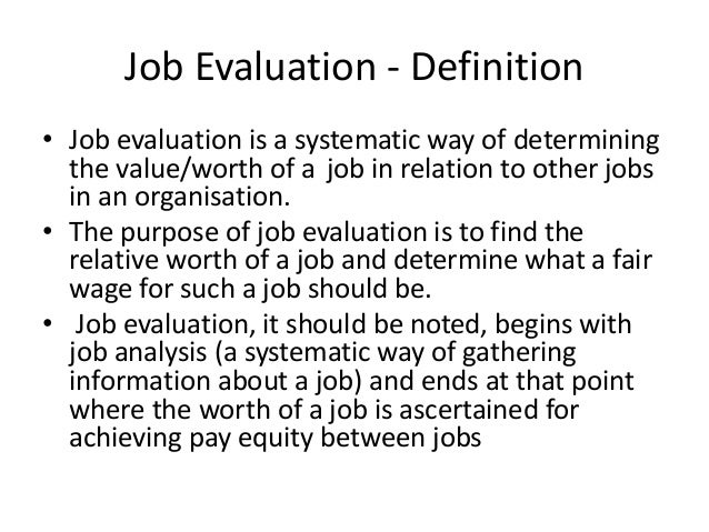 Job Design And Evaluation L