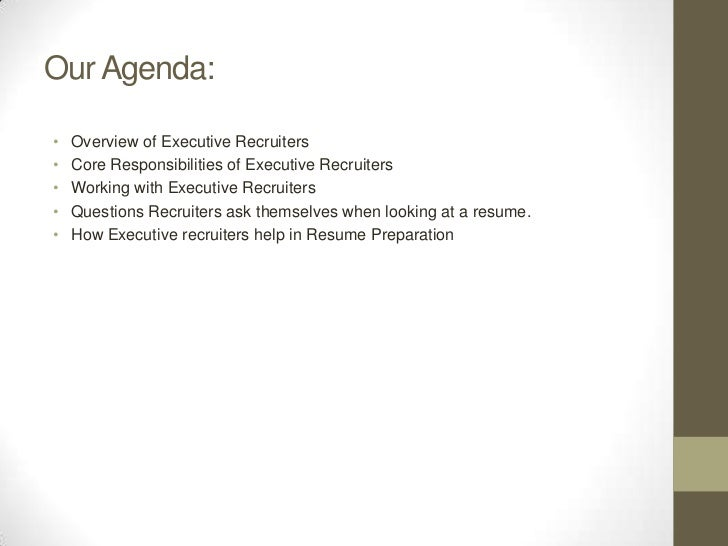 the main responsibilities of executive recruiters Roles and responsibilities guide  under the 2010 hiring reform initiative, agencies have been directed to ensure that managers and supervisors with.