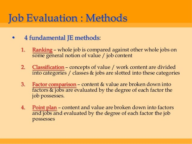 a comparison of job analysis and job evaluation Job analysis and job description are closely the importance of these two steps in the job evaluation process is quite proper comparison of jobs.