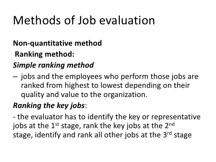 job evaluation method Pdf | job within organization can be discussed in the context of its quantity possible to do, quality re-sulting from its difficulty level and effect achieved by the employee that is effects.