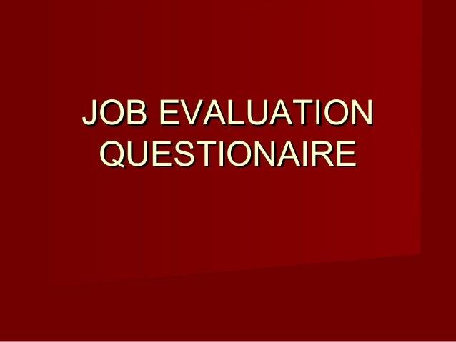 JOB EVALUATION QUESTIONAIRE