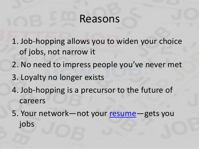 Your Networku2014not Your Resumeu2014gets You Jobs; 5.  Job Hopping Resume