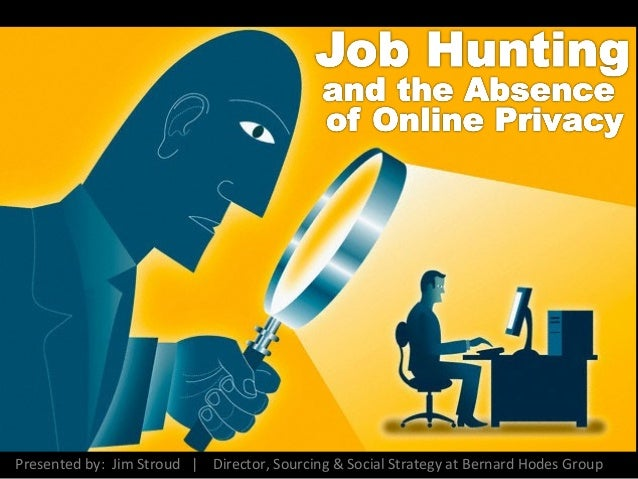 Jobhunting and the Absence of Online Privacy