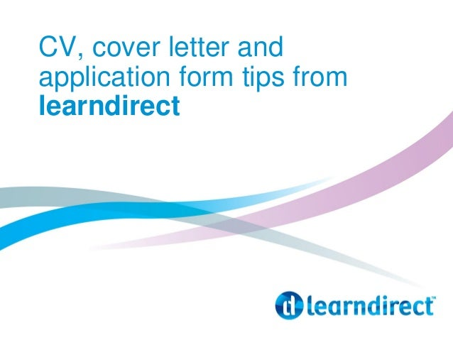 CV, cover letter and application form tips from learndirect