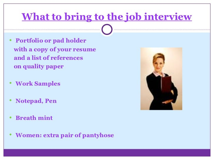 what to bring to the job interview - What To Bring To A Job Interview