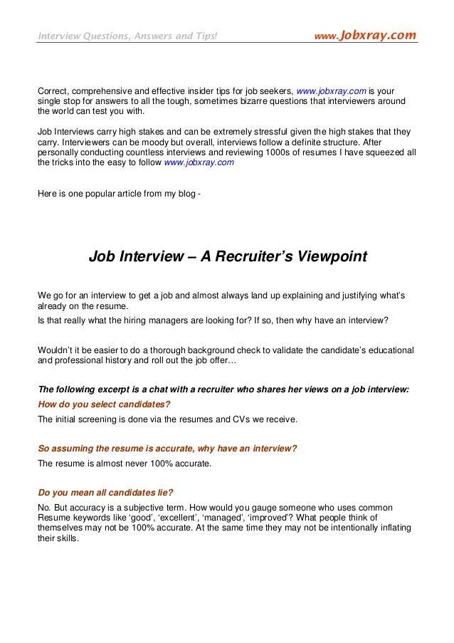 A Recruiters Viewpoint On Job Interviews From Jobxray