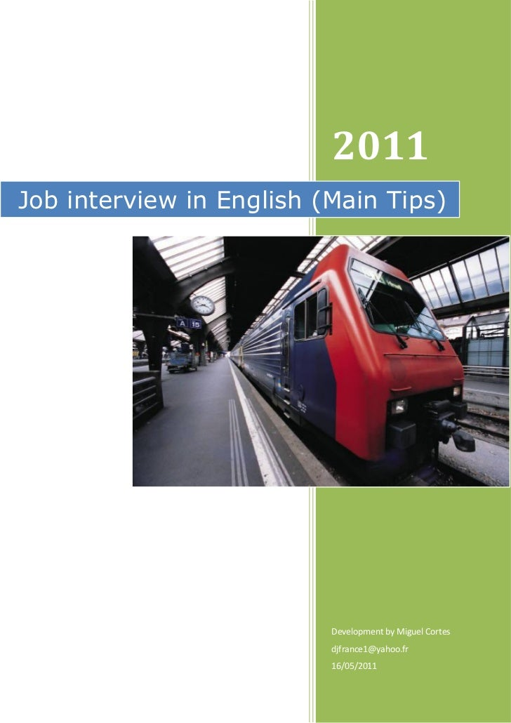 2011Job interview in English (Main Tips)                          Development by Miguel Cortes                          dj...