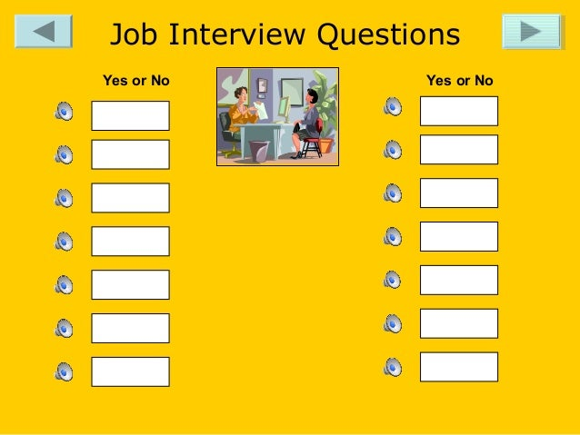 Superior Job Interview Questions Job Interview Questions Yes Or No Yes Or  No .