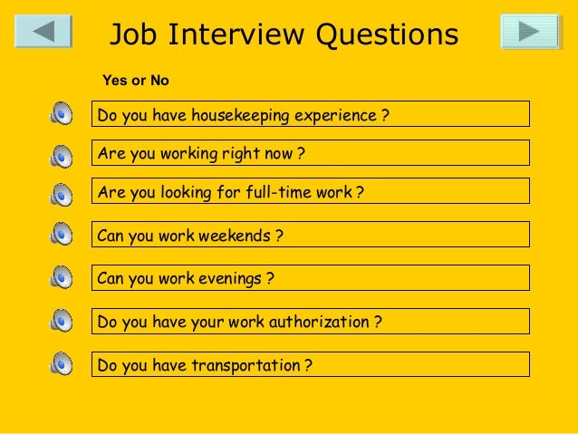Job Interview Questions Yes Or No Yes Or No; 3.