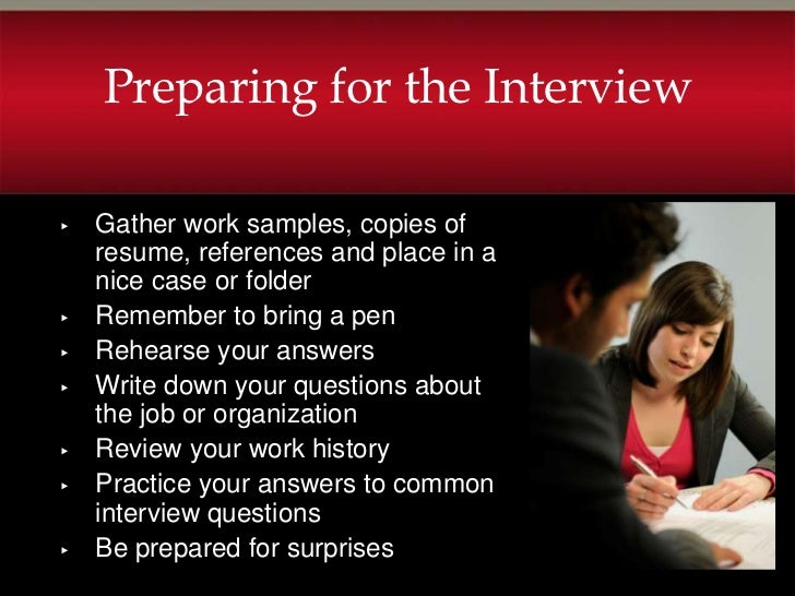 how to be prepared for a job interview