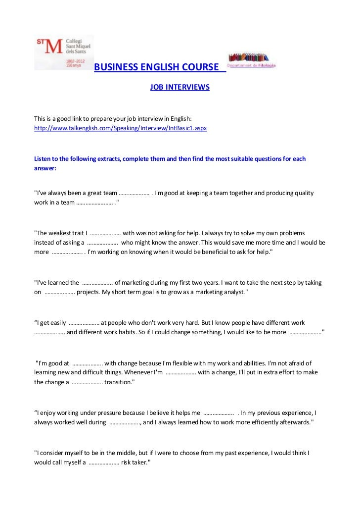 BUSINESS ENGLISH COURSE                                           JOB INTERVIEWSThis is a good link to prepare your job in...