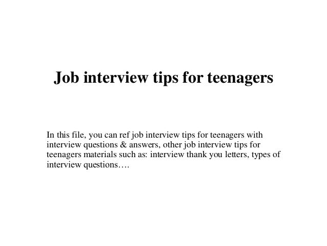 Job Interview Tips For Teenagers In This File, You Can Ref Job Interview  Tips For  Job Interview Tips