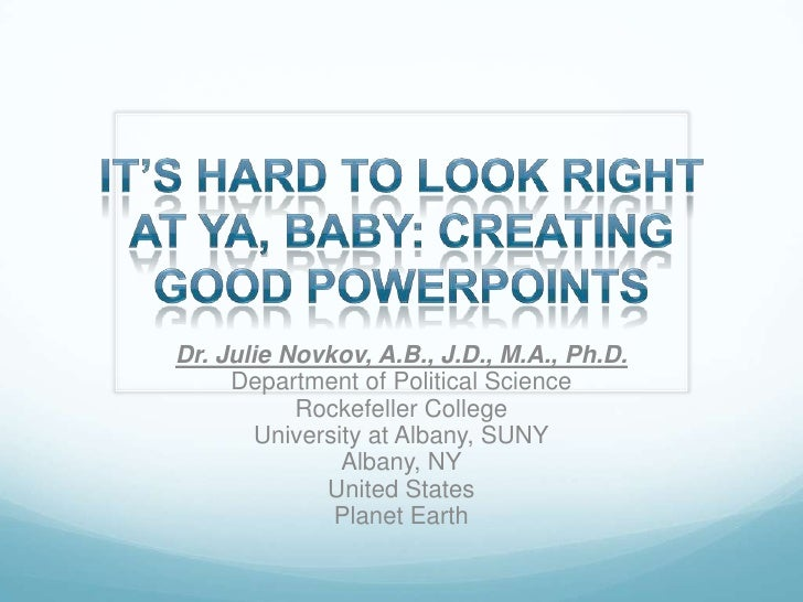 Dr. Julie Novkov, A.B., J.D., M.A., Ph.D.     Department of Political Science           Rockefeller College        Univers...