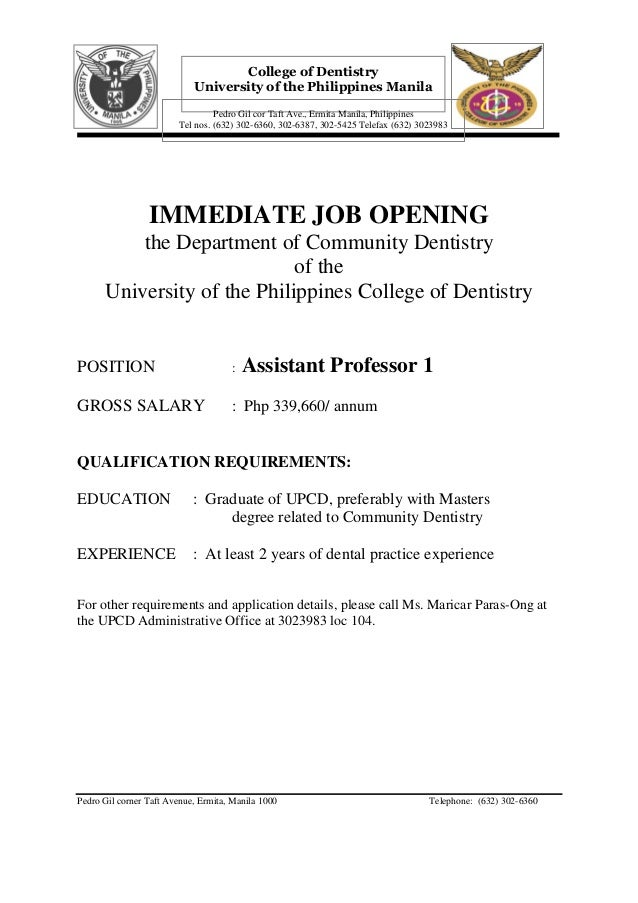 IMMEDIATE JOB OPENINGthe Department of Community Dentistryof theUniversity of the Philippines College of DentistryPOSITION...