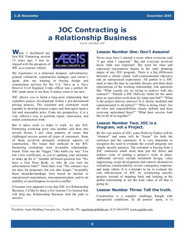 CJE Newsletter  December 2005  JOC Contracting is a Relationship Business Carl E. DeVilbiss, PE1  When  Lesson Number One:...
