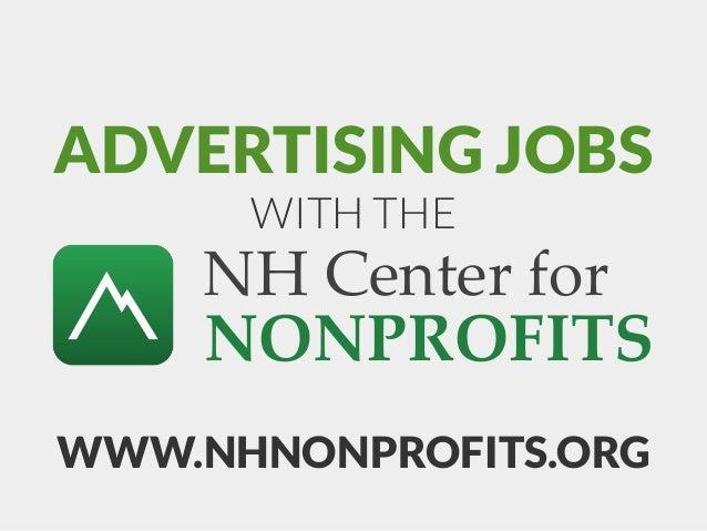 ADVERTISING JOBSWITH THEWWW.NHNONPROFITS.ORGNH Center forNONPROFITS