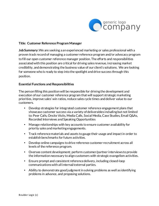 Attractive Boulder Logic (c) Title: Customer Reference Program Manager Job Summary: We  Are ... Throughout Customer Reference Template