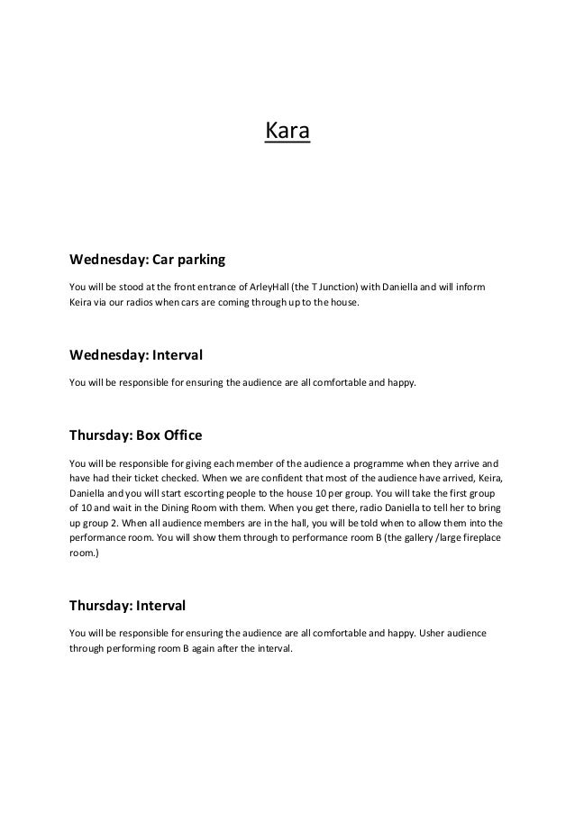 Kara  Wednesday: Car parking You will be stood at the front entrance of ArleyHall (the T Junction) with Daniella and will ...