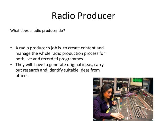6 radio producer - Duties Of A Producer
