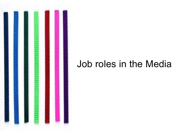 Job roles in the Media