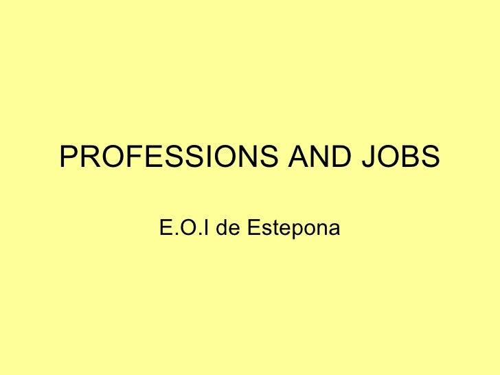 PROFESSIONS AND JOBS E.O.I de Estepona