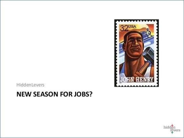 HiddenLevers NEW SEASON FOR JOBS?
