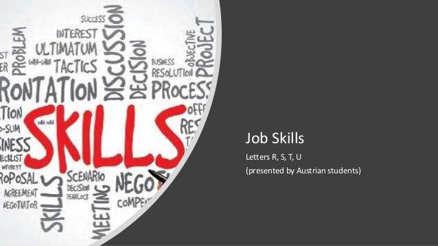 Job Skills Letters R, S, T, U (presented by Austrian students)