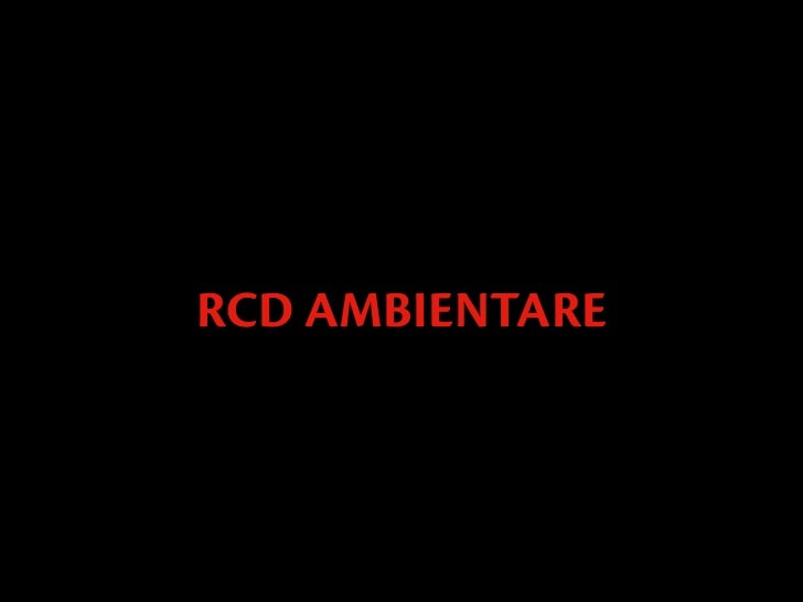 RCD AMBIENTARE