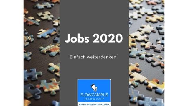 Jobs 2020. Einfach Weiterdenken