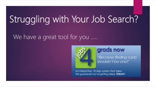 Struggling with Your Job Search? We have a great tool for you …..