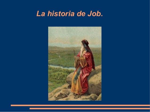 La historia de Job.