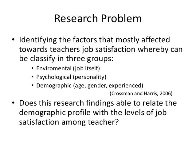a research on connection between personality and job satisfaction The purpose of this study is to explore the link between job satisfaction and organisational performance and to determine if there is an empirically provable relationship between these two variables, and the direction and the intensity of this relationship empirical research was conducted on a .